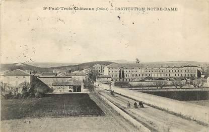 """CPA FRANCE 26 """"Saint Paul Trois Chateaux, Institution Notre Dame"""""""