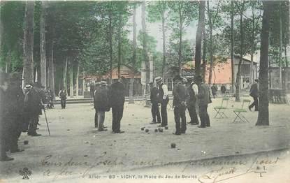 """CPA FRANCE 03 """"Vichy, la Place du Jeu de Boules"""""""