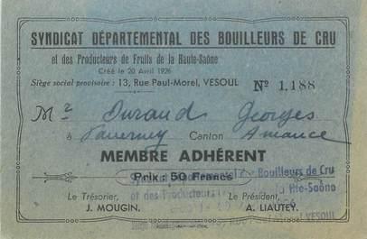 """CPA / PETIT PAPIER FRANCE 70 """"Vesoul, Carte d'Adhérent Syndicat départemental des Bouilleurs de cru"""""""