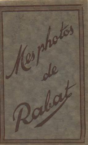 "LOT 12 PHOTOS MAROC ""Rabat"" dans pochette"