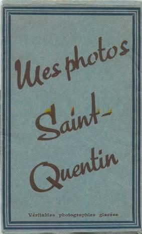 "LOT 11 PHOTOS FRANCE 02 ""Saint Quentin"""