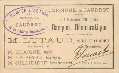 """CPA / PETIT PAPIER FRANCE 33 """"Caudrot, invitation Banquet démocratique"""""""