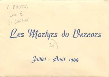 """LOT 11 PHOTOS 2EME GUERRE """"Les Martyrs du Vercors (26), 1944"""" dans pochette"""