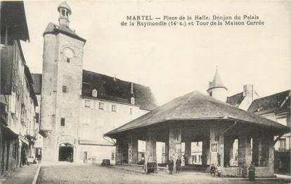 """CPA FRANCE 46 """"Martel, Place de la Halle"""""""