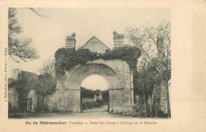 """CPA FRANCE 85 'Ile de Noirmoutier, Porte des Lions à l'Abbaye de la Blanche"""""""