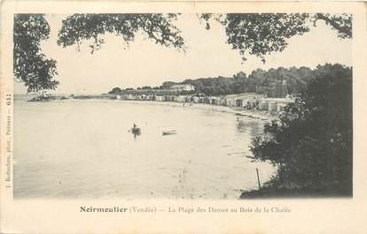 """CPA FRANCE 85 'Ile de Noirmoutier, Plage des Dames au Bois de la Chaize"""""""