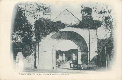 """CPA FRANCE 85 'Ile de Noirmoutier, la Porte aux Lions à la Blanche"""""""