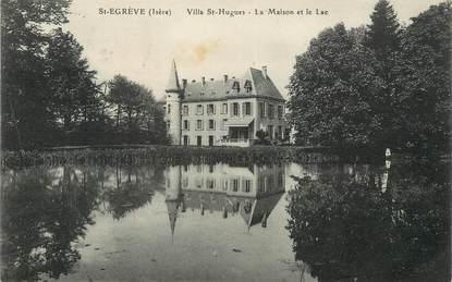 """/ CPA FRANCE 38 """"Saint Egrève, villa Saint Hugues, la maison et le lac"""""""