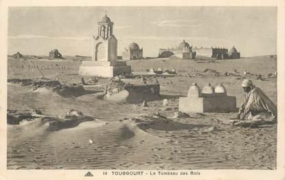 """CPA ALGERIE """"Touggourt, le tombeau des rois"""""""