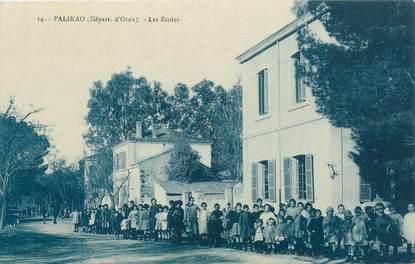 """CPA ALGERIE """"Palikao, les Ecoles"""""""