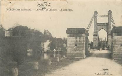 """CPA FRANCE 24 """"Grolejac, la chateau et le pont"""""""