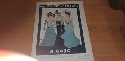 """PARTITION MUSIQUE """"Les P'tites Mémères, A. BOSC"""""""