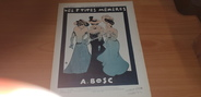 """Vieux Papier PARTITION MUSIQUE """"Les P'tites Mémères, A. BOSC"""""""