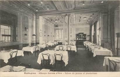"CPA ITALIE ""Bologne, Auberge restaurant Corona d'Oro"""