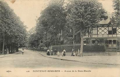 "CPA FRANCE 94 ""Fontenay sous Bois, avenue de la Dame Blanche"""