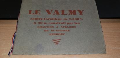 LIVRET CONTRE TORPILLEUR Le VALMY, Saint Nazaire (Penhoët)
