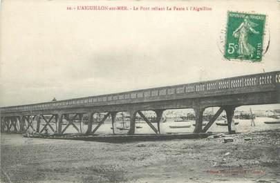 """CPA FRANCE 85 """"L'Aiguillon sur Mer, le pont reliant la Faute à l'Aiguillon"""""""