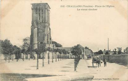 "CPA FRANCE 85 ""Challans, le vieux clocher"""