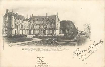 """CPA FRANCE 85 """"Fontenay le Comte, chateau de Terre Neuve"""""""
