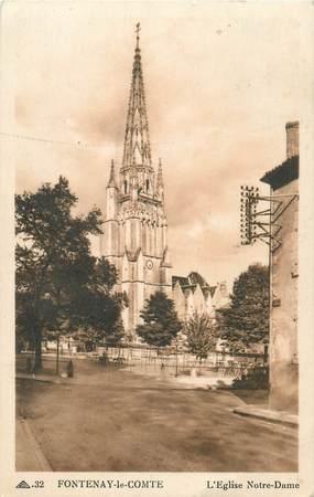 "CPA FRANCE 85 ""Fontenay le Comte, Eglise Notre Dame"""
