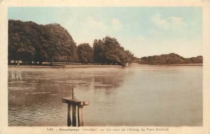 """CPA FRANCE 85 """"Mouchamps, coin de l'Etang du Parc Soubise"""""""