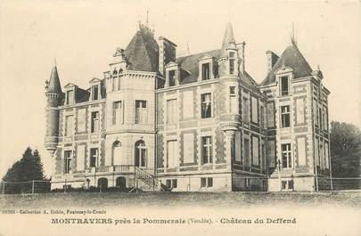 """CPA FRANCE 85 """"Montravers près de la Pommeraie, Chateau du Deffend"""""""