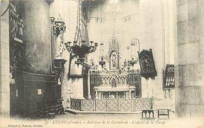 """CPA FRANCE 85 """"Luçon, interieur de la cathédrale"""""""