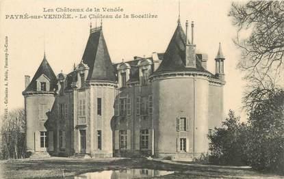 """CPA FRANCE 85 """"Pavré sur Vendée, le chateau de la Socelière"""""""