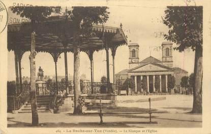 """CPA FRANCE 85 """"La Roche sur Yon, Le Kiosque et l'Eglise"""""""