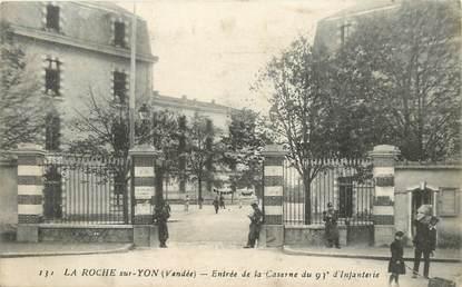 """CPA FRANCE 85 """"La Roche sur Yon, entrée de la Caserne"""""""