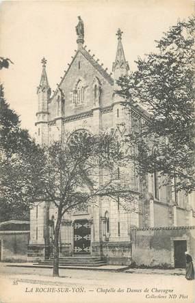 """CPA FRANCE 85 """"La Roche sur Yon, Chapelle des Dames de Chavagne"""""""