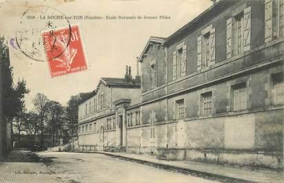 """CPA FRANCE 85 """"La Roche sur Yon, Ecole normale de jeunes filles"""""""