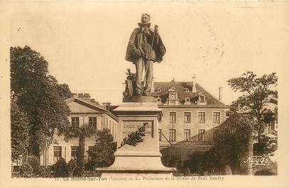 """CPA FRANCE 85 """"La Roche sur Yon, La Préfecture et la Statue de Paul Baudry"""""""
