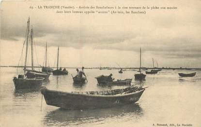 """CPA FRANCE 85 """"La Tranche sur Mer, arrivée des boucholeurs"""""""