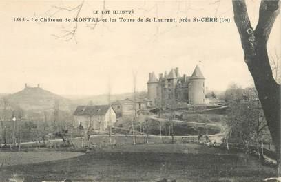 """CPA FRANCE 46 """"Montal, le chateau près Saint Céré"""""""