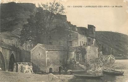 """CPA FRANCE 46 """"Larroque des Arcs, Le Moulin"""""""