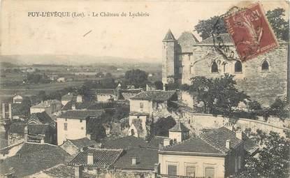 """CPA FRANCE 46 """"Puy l'Evêque, le chateau et le Lycée"""""""