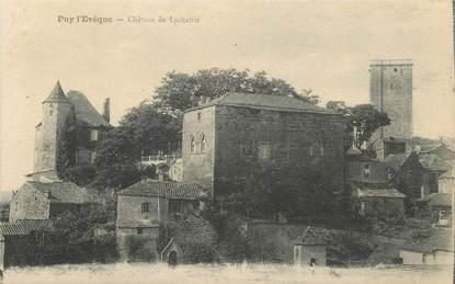 """CPA FRANCE 46 """"Puy l'Evêque, le chateau de Lychairie"""""""