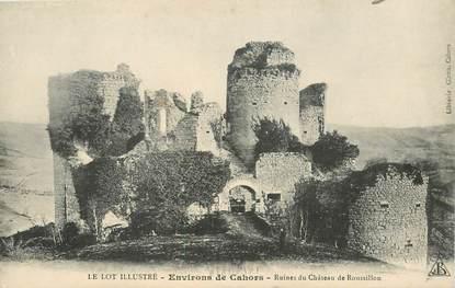 """CPA FRANCE 46 """"Env. de Cahors, ruines du chateau de Roussillon"""""""