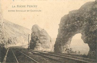 "CPA FRANCE 46 ""La Roche percée entre Souillac et Cazoulès"""