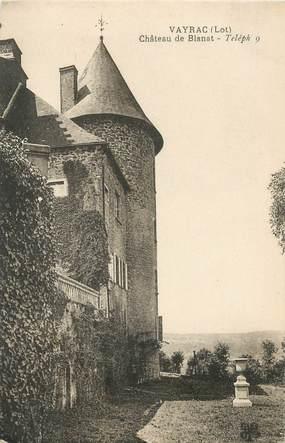"CPA FRANCE 46 ""Vayrac, chateau de Blanat"""