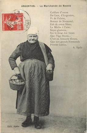 "/ CPA FRANCE 61 ""Argentan, la marchande de navets"" / FOLKLORE"