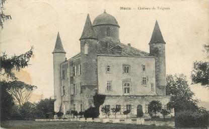 "CPA FRANCE 47 ""Mézin, chateau de Trignan"""