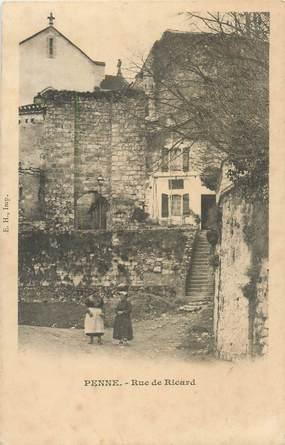 """CPA FRANCE 47 """"Penne d'Agenais, rue de Ricard"""""""