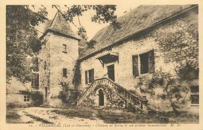 """CPA FRANCE 47 """"Villeréal, chateau de Borne"""""""