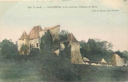 """CPA FRANCE 47 """"Villeréal, chateau de Born"""""""