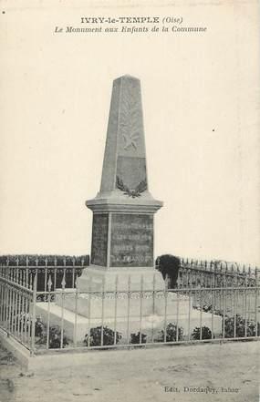 """/ CPA FRANCE 60 """"Ivry le temple, le monument aux enfants de la commune"""""""