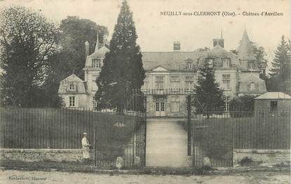 """/ CPA FRANCE 60 """"Neuilly sous Clermont, château d'Auvillers"""""""