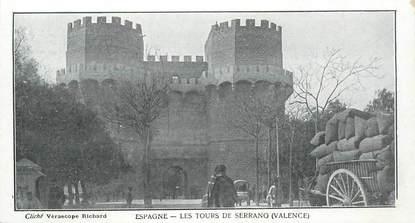 "CPA ESPAGNE ""Valence, les Tours de Serrano"""