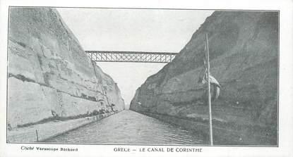 """CPA GRECE """"Le Canal de Corinthe"""""""